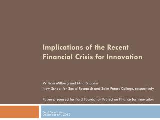 Implications of the Recent Financial Crisis for Innovation