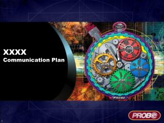 XXXX Communication Plan