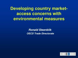 Developing country market-access concerns with environmental measures
