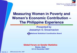 Measuring Women in Poverty and Women's Economic Contribution –  The Philippine Experience