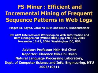 FS-Miner  :  Efficient and Incremental Mining of Frequent Sequence Patterns in Web  L ogs