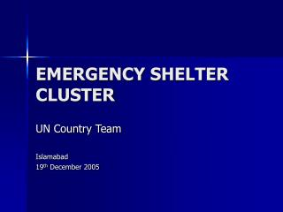 EMERGENCY SHELTER CLUSTER