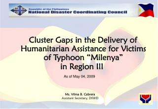 "Cluster Gaps in the Delivery of Humanitarian Assistance for Victims of Typhoon ""Milenya"""