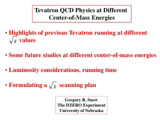 Tevatron QCD Physics at Different  Center-of-Mass Energies