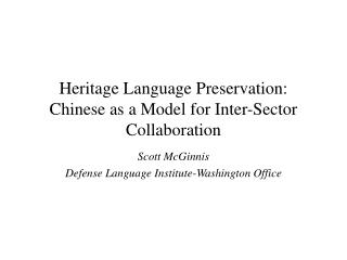 Heritage Language Preservation: Chinese as a Model for Inter-Sector Collaboration