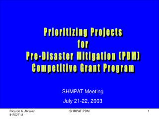 Prioritizing Projects for Pre-Disaster Mitigation (PDM) Competitive Grant Program