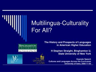 Multilingua-Culturality For All?