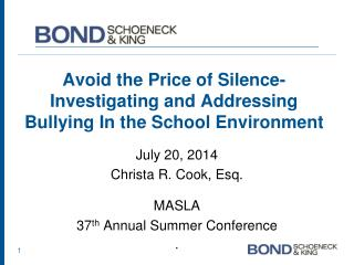 Avoid the Price of Silence- Investigating and Addressing  Bullying In the School Environment