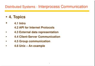 Distributed Systems -  Interprocess Communication