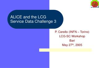 ALICE and the LCG  Service Data Challenge 3