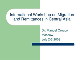 International Workshop on Migration and Remittances in Central Asia