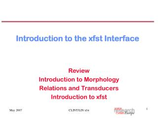 Introduction to the xfst Interface