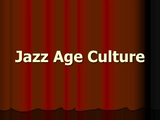 Jazz Age Culture