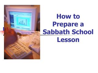 How to Prepare a Sabbath School Lesson