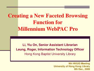 Creating a New Faceted Browsing Function for  Millennium WebPAC Pro