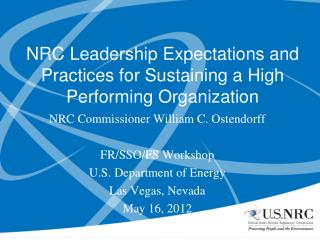 NRC Leadership Expectations and Practices for Sustaining a High Performing Organization