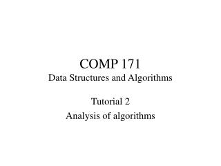 COMP 171 Data Structures and Algorithms