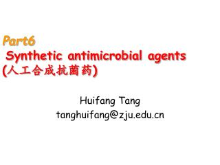Part6 Synthetic antimicrobial agents ( 人工合成抗菌药 )