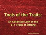 Tools of the Traits: