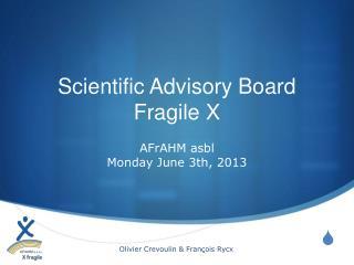 Scientific Advisory Board Fragile X
