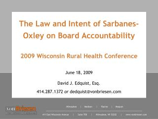 June 18, 2009 David J. Edquist, Esq. 414.287.1372  or  dedquist@vonbriesen