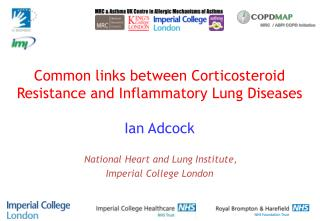 Common links between Corticosteroid Resistance and Inflammatory Lung Diseases
