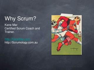 Why Scrum?