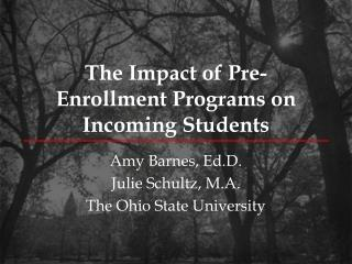 The Impact of Pre-Enrollment Programs on Incoming Students