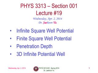 PHYS  3313  – Section 001 Lecture  #19