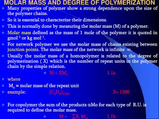 MOLAR MASS AND DEGREE OF POLYMERIZATION