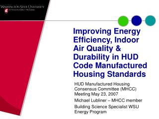 HUD Manufactured Housing Consensus Committee (MHCC) Meeting May 23, 2007
