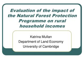 Evaluation of the impact of the Natural Forest Protection Programme on rural household incomes