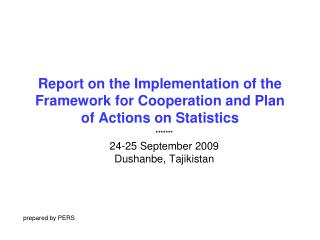 Report on the Implementation of the Framework for Cooperation and Plan of Actions on Statistics