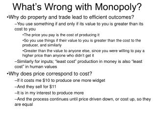 What's Wrong with Monopoly?