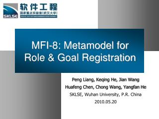 MFI-8: Metamodel for Role & Goal Registration