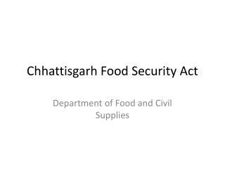 Chhattisgarh Food Security Act