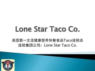 Lone Star Taco Co.