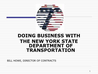 DOING BUSINESS WITH THE NEW YORK STATE DEPARTMENT OF TRANSPORTATION
