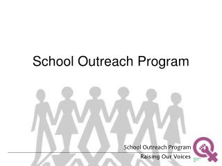 School Outreach Program