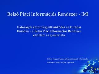 Belső Piaci Információs Rendszer - IMI