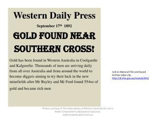 Western Daily Press September 17 th   1892 Gold found near southern cross!