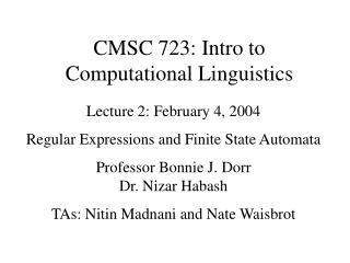 CMSC 723: Intro to  Computational Linguistics