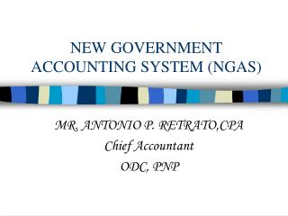 NEW GOVERNMENT ACCOUNTING SYSTEM (NGAS)