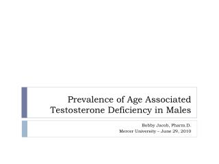 Prevalence of Age Associated Testosterone Deficiency in Males