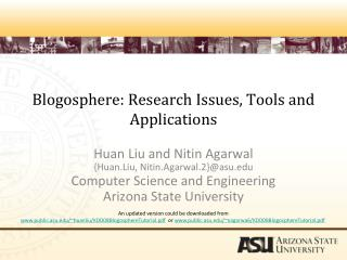 Blogosphere: Research Issues, Tools and Applications