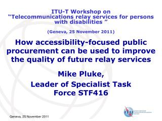 Mike Pluke, Leader of Specialist Task Force STF416
