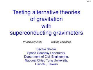 Testing alternative theories  of gravitation  with  superconducting gravimeters