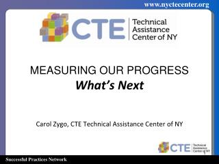 MEASURING OUR PROGRESS What's Next