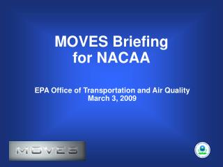 MOVES Briefing  for NACAA