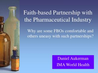 Faith-based Partnership with the Pharmaceutical Industry